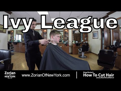 How To Cut and Style Ivy League Haircut  - Greg Zorian Haircut Tutorial