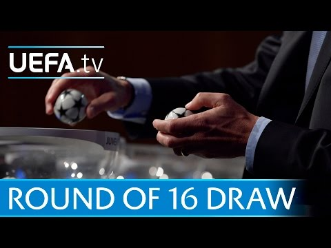 UEFA Champions League round of 16 draw in full