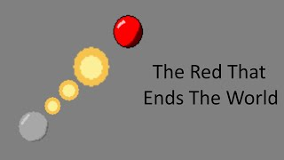 The Red That Ends The World Trailer
