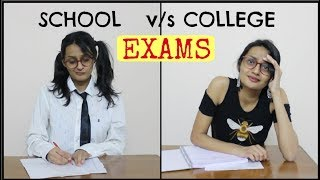 EXAMS: School vs College