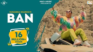 Ban (Official Video) SUNANDA SHARMA | Gaana Originals | Latest Punjabi Songs 2019