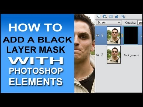 How To Add A Black Layer Mask In Photoshop Elements