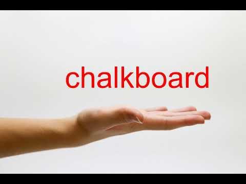 How to Pronounce chalkboard - American English