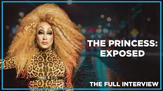 The Princess: Exposed (The Full Interview)
