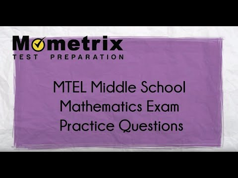 MTEL Middle School Mathematics Exam Practice Questions (47)