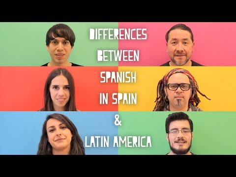 Are There Differences Between Spanish In Latin America And Spain?