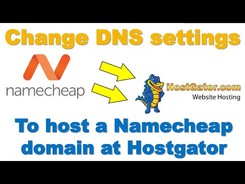 How to change DNS settings to host a Namecheap domain at Hostgator