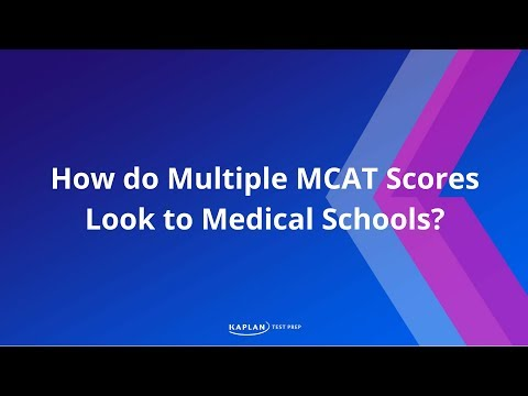 How do multiple MCAT scores look to medical schools?