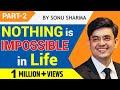 Best Hindi Motivational Speechnothing Impossible Sonu Sharma