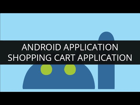 Create Android Apps: Shopping cart application project for Edureka