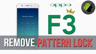 Oppo F3 CPH1609 Pattern Unlock 100% 100% Succees Without