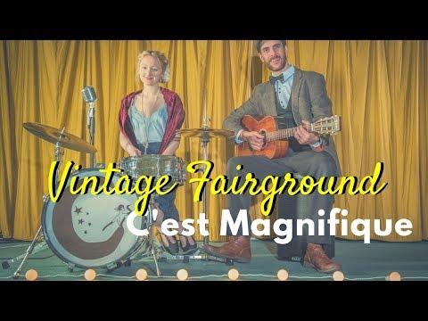 Vintage Fairground - C'est Magnifique // 1920's Band from London