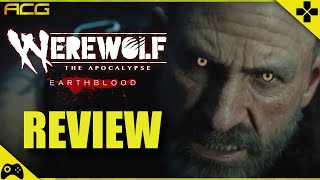 """Werewolf the Apocalypse Earthblood Review """"Buy, Wait for Sale, Rent, Never Touch?"""""""