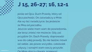 #Ewangelia | 20 maja 2018 | (J 15, 26-27; 16, 12-15)