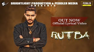 RUTBA  (Official lyrical Video ) Gavy Bajwa ft. Adrey || Latest Punjabi Songs 2019