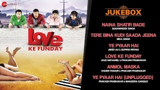 Love Ke Funday - FULL MOVIE   AUDIO JUKEBOX   Shaleen Bhanot, Rishank Tiwari, Pooja B & Ritika G