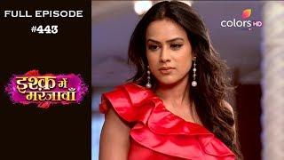 Ishq Mein Marjawan - 15th May 2019 - इश्क़ में मरजावाँ - Full Episode
