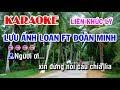 Karaoke Liên Khúc Lý Lưu ánh Loan Ft đoàn Minh 7 điệu Lý Miền Tây Nam Bộ Quen Thuộc Cực Hay Song mp3