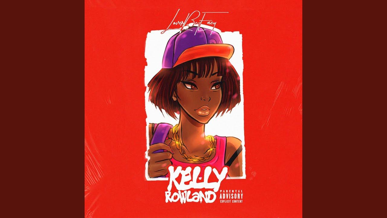 Loverboy Eazy - Kelly Rowland (feat. Jesus Honcho)