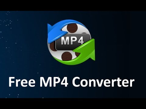 Free MP4 Converter: Convert MKV, MOV, AVI, FLV, WMV, etc. Video to MP4
