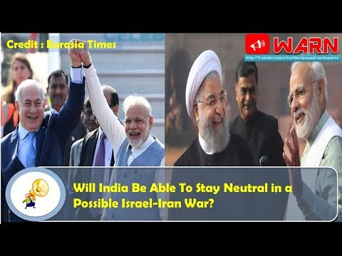 Will India Be Able To Stay Neutral in a Possible Israel-Iran War?