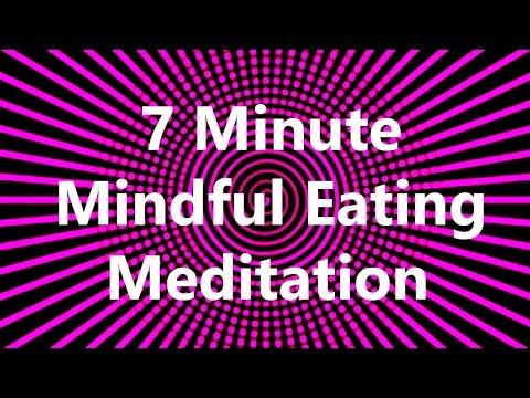 7 Minute Mindful Eating Meditation