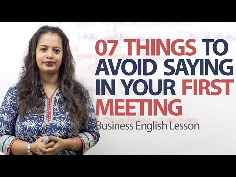 07 Things to avoid saying in your first meeting -  Business English and Etiquette Lesson