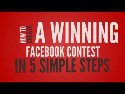 5 Simple Steps to creating a Winning Facebook Contest