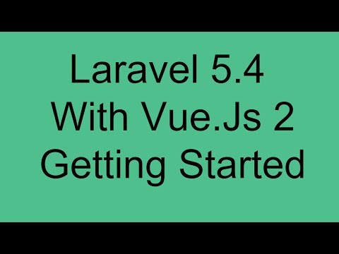 Laravel 5.4 With Vue Js 2 Crud Tutorial installation and setup getting started