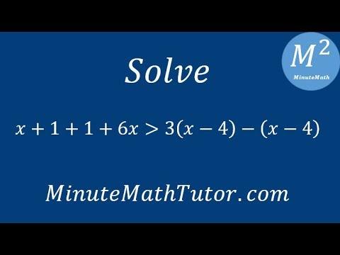 Solve x+1+1+6x›3(x-4)-(x-4)