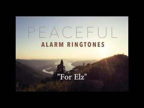 Peaceful alarm ringtones for iPhone and Android