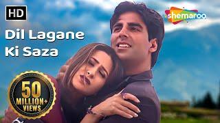 Dil Lagaane Ki Sazaa To Na (HD) | Ek Rishtaa: The Bond Of Love Song | Akshay Kumar | Karishma Kapoor
