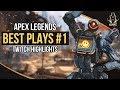 APEX LEGENDS BEST PLAYS 1 TWITCH HIGHLIGHTS