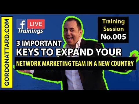 3 Keys To Build A Network Marketing Team in a New Country