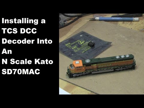 Installing a TCS DCC Decoder in an N Scale Kato SD70MAC