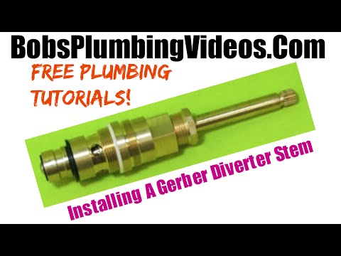 How To Replace a Gerber Diverter Stem