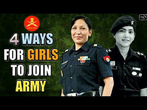 4 Ways For Girls To Join Indian Army - Entry Schemes For Girls In Indian Army (Hindi)
