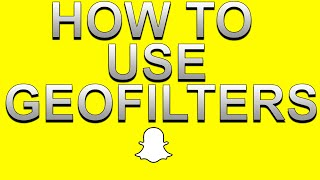 How To Use Geofilters And Make Your Own Snapchat Tips And Tricks