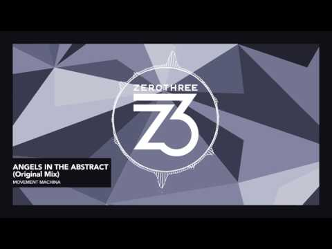 Movement Machina - Angels In The Abstract
