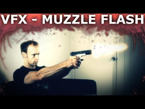 How to Make Realistic Looking Gun Fire (Muzzle Flash) Effects - Visual Effects 101
