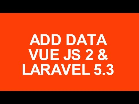 Laravel 5.3 With Vue Js 2 Crud Tutorial add data with bootstrap