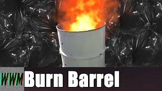 Making a Burn Barrel