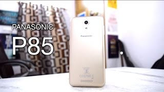 Panasonic P85 review with unboxing [CAMERA, GAMING, BENCHMARKS]