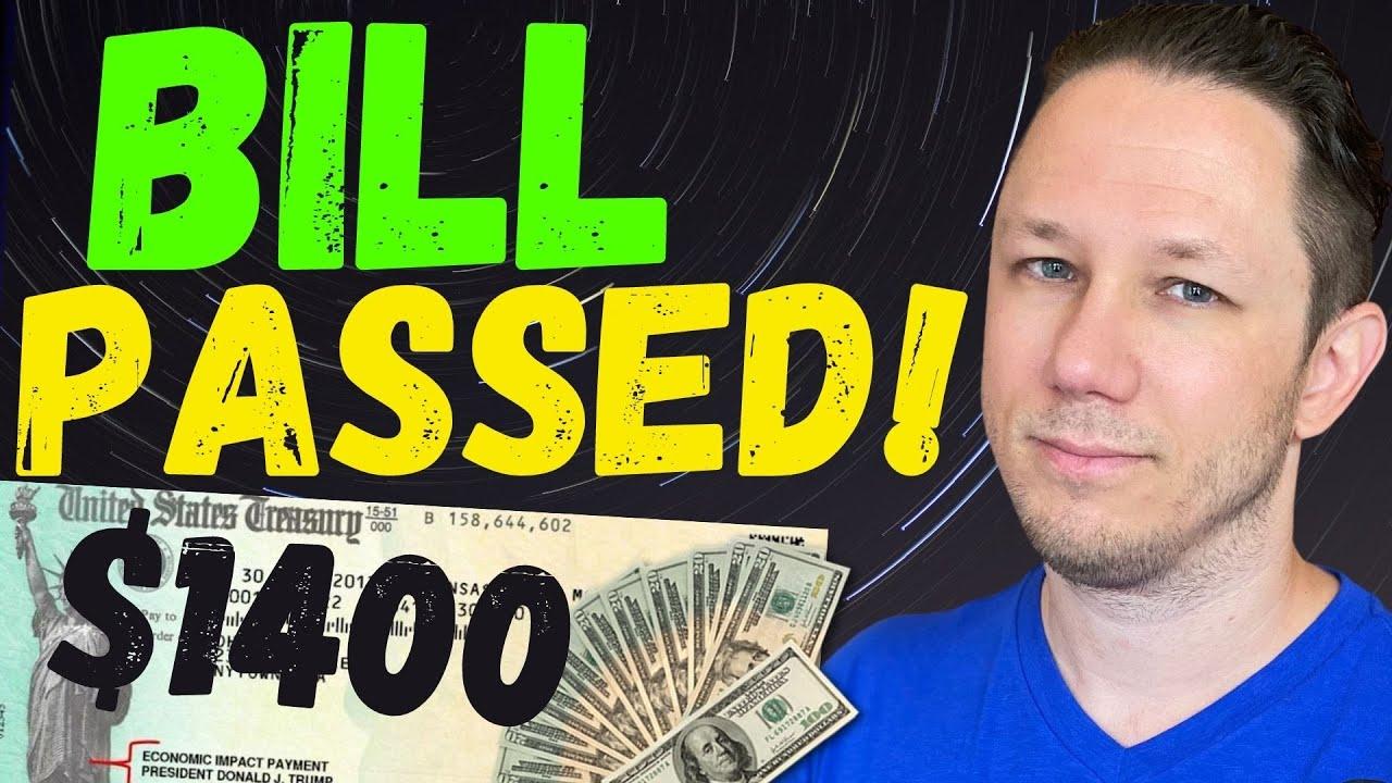 BILL PASSED!!! $1400 Third Stimulus Check Update