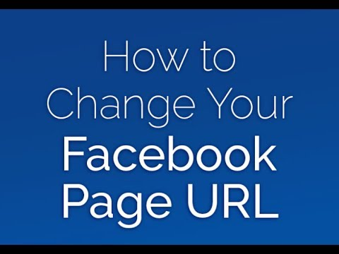 How to Change Your Facebook Page URL 2017