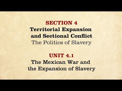 MOOC | The Mexican War & Expansion of Slavery | The Civil War and Reconstruction, 1850-1861 | 1.4.1