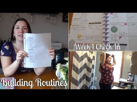 BUILDING ROUTINES   Week 1 Check-In, how did it go?