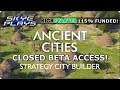 ANCIENT CITIES Closed Beta Access News!