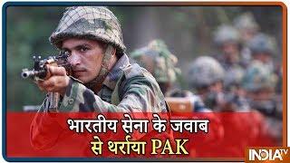 भारतीय सेना के जवाब से थर्राया Pakistan, हर हमले का मिल रहा माकूल जवाब
