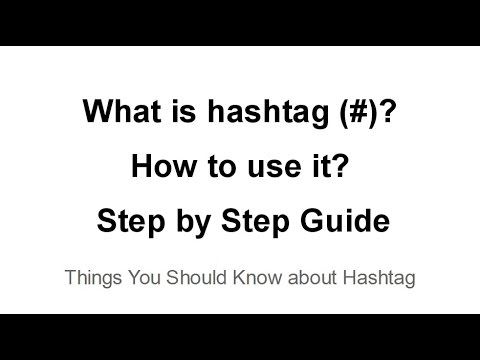 How to Use Hashtag? Step by step guide to hashtag